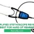 AMPLIFIED STETHOSCOPE REVIEW: BEST FOR HARD OF HEARING