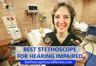 best stethoscope for hearing impaired