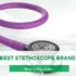 BEST STETHOSCOPE BRANDS
